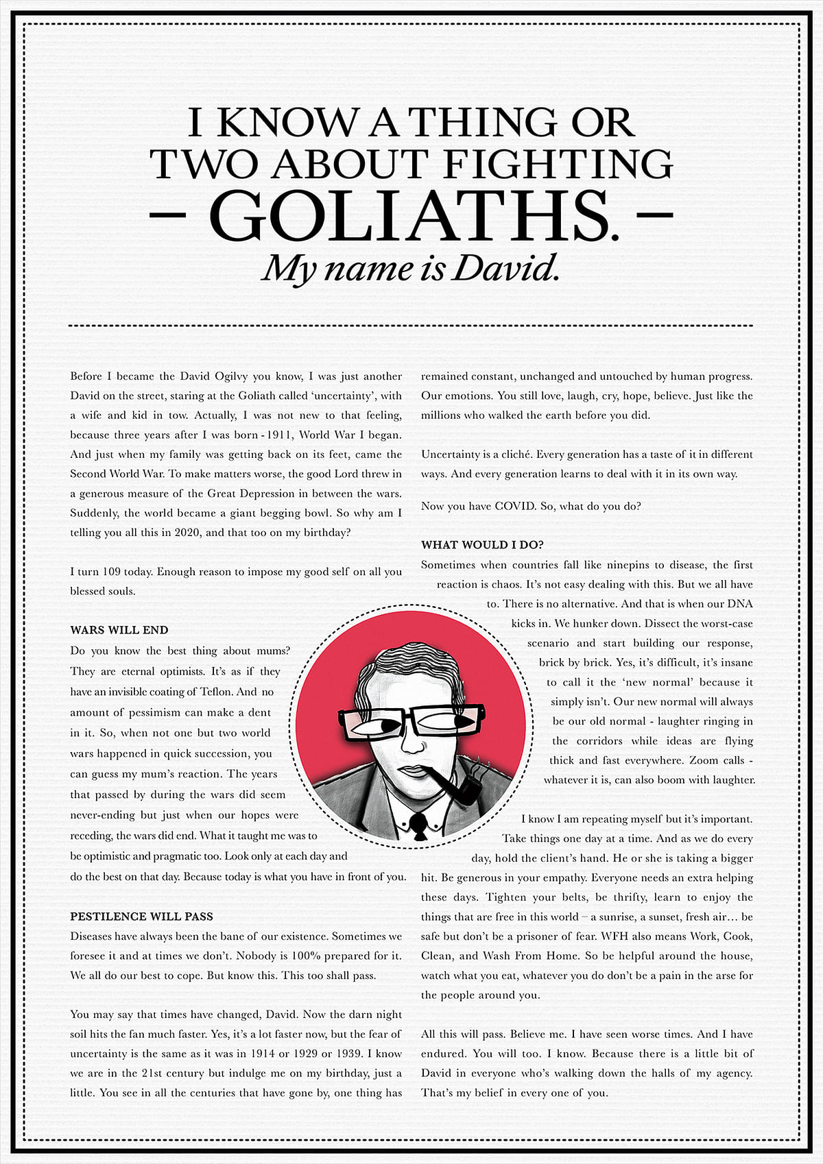 What if David Ogilvy comes to life and shares his experiences about the tough times...