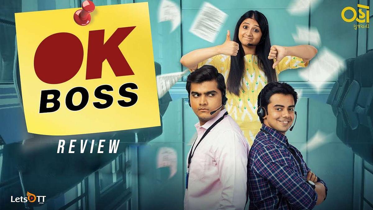 OK Boss- OHO Gujarati