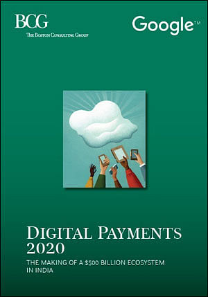 Digital transaction to be as big as cash transaction by 2020: Google and BCG Report