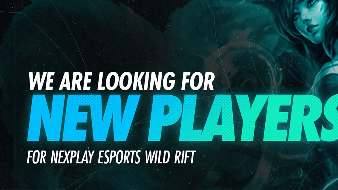 Nexplay Esports Announces Tryouts for New Wild Rift Roster
