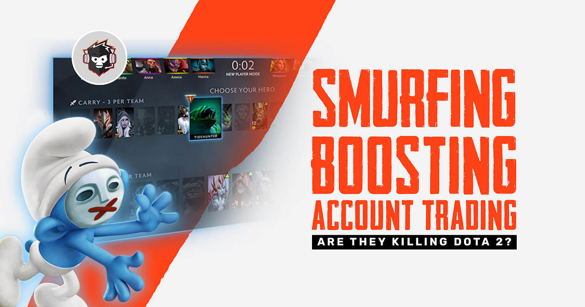 Are the acts of smurfing, boosting, and account trading killing Dota 2?