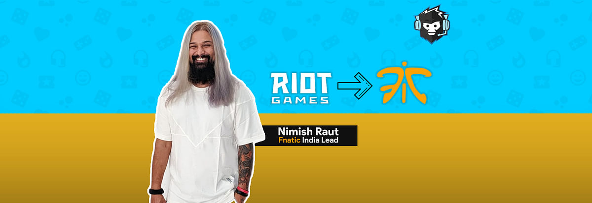 Fnatic Appoints Ex-Riot Games Employee Nimish Raut as India Lead