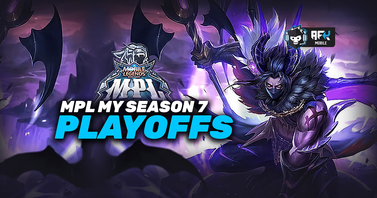 MPL MY Season 7: Playoffs Schedule And Other Details.