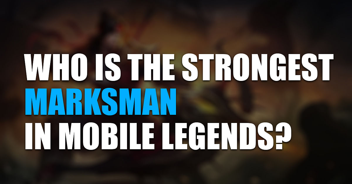 Who is the Strongest Marksman in ML: Our Top 5 Ranked