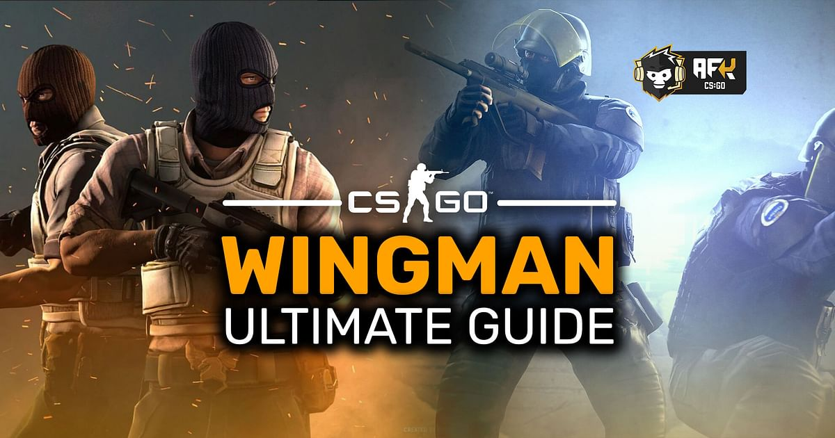 CS:GO Wingman Mode: What It Is, How to Play, Ranks, Maps, and More