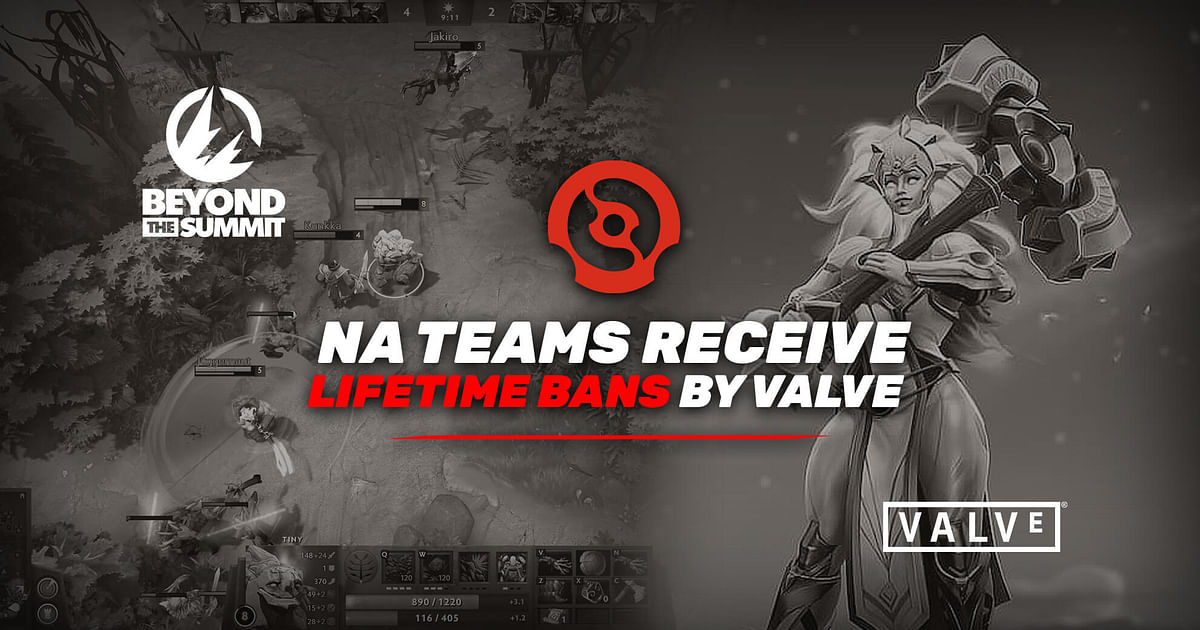 Two NA DPC Lower Division Teams Receive Lifetime Bans by Valve and BeyondtheSummit