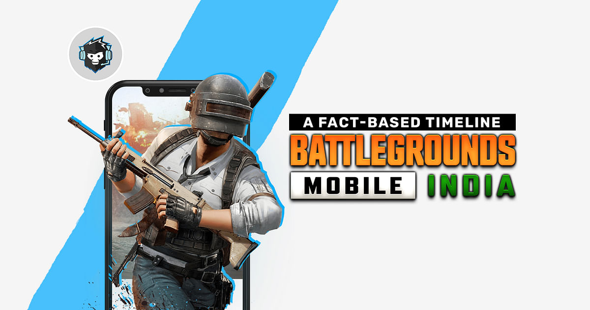 A Fact-Based Timeline of PUBG Mobile's Ban and Re-Launch as Battlegrounds Mobile India