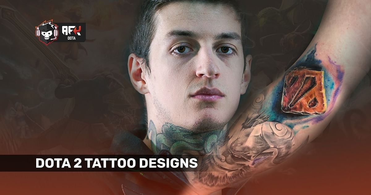 Dota 2 Tattoo Designs and Ideas Used By Pro Players