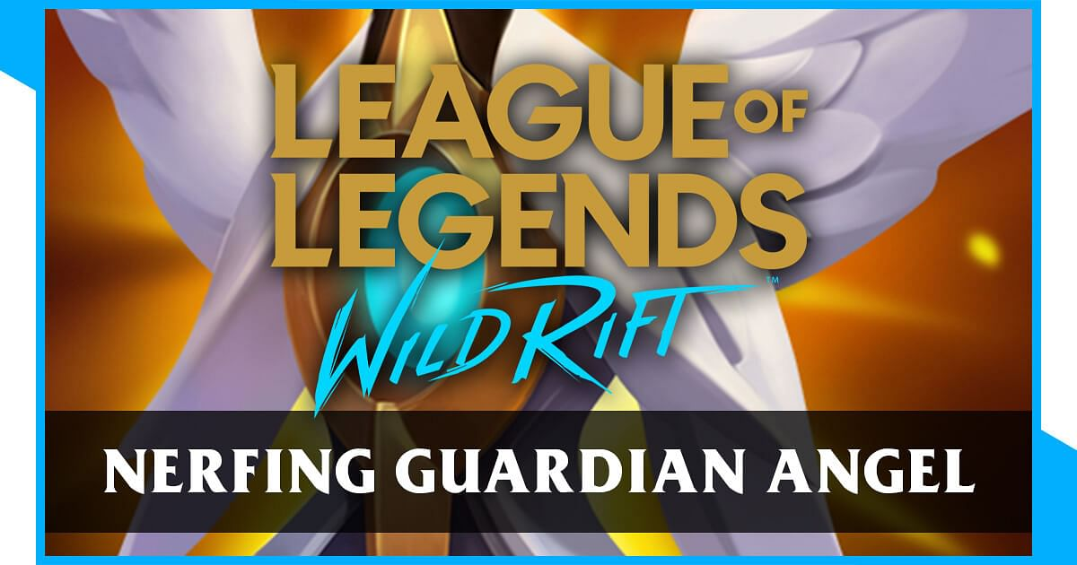 Wild Rift: Devs Are Not Confident on How to Nerf Guardian Angel