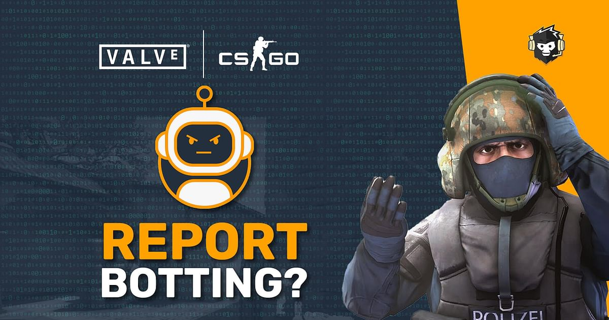 What Are Report Bots And What Has Valve Done About it?