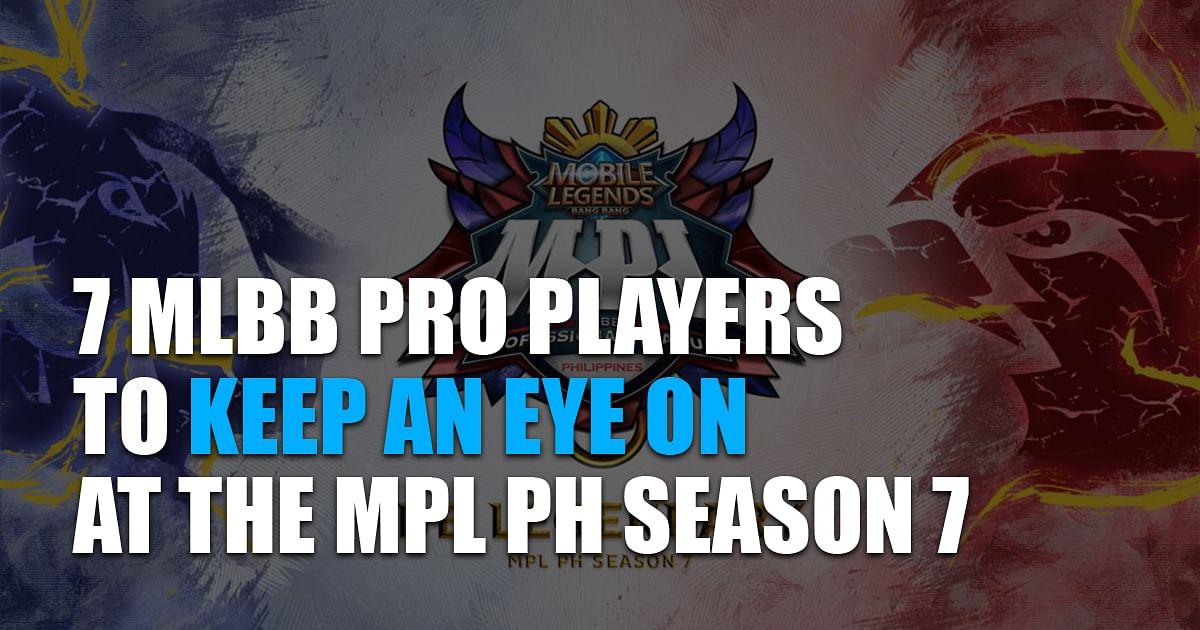 7 Players to Keep an Eye on at MPL PH Season 7