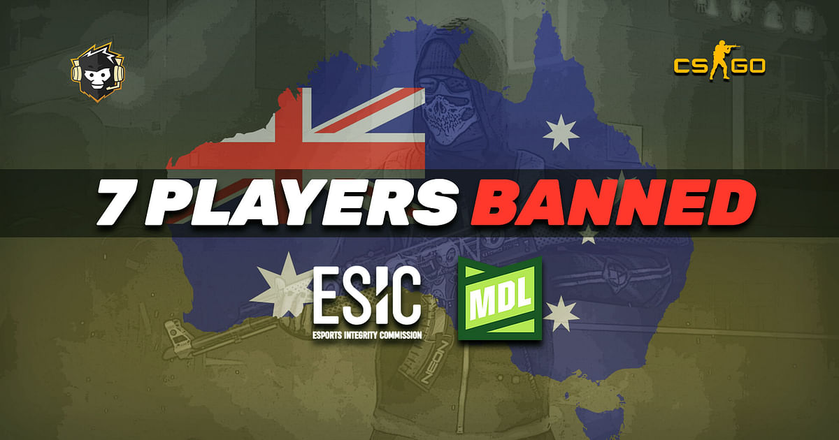 ESIC Bans 7 MDL Australia CS:GO Players For Betting Related Offences