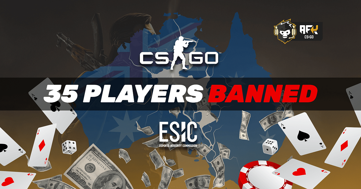 ESIC Bans 35 CS:GO Players for Betting Related Offences in Australia