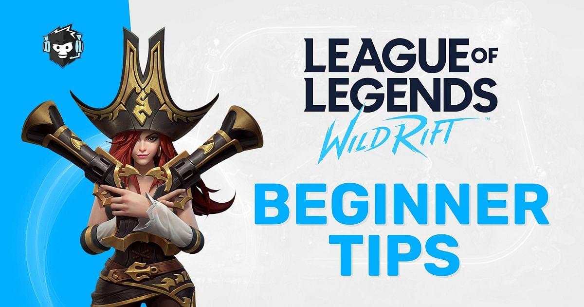 Beginner Tips For League of Legends: Wild Rift