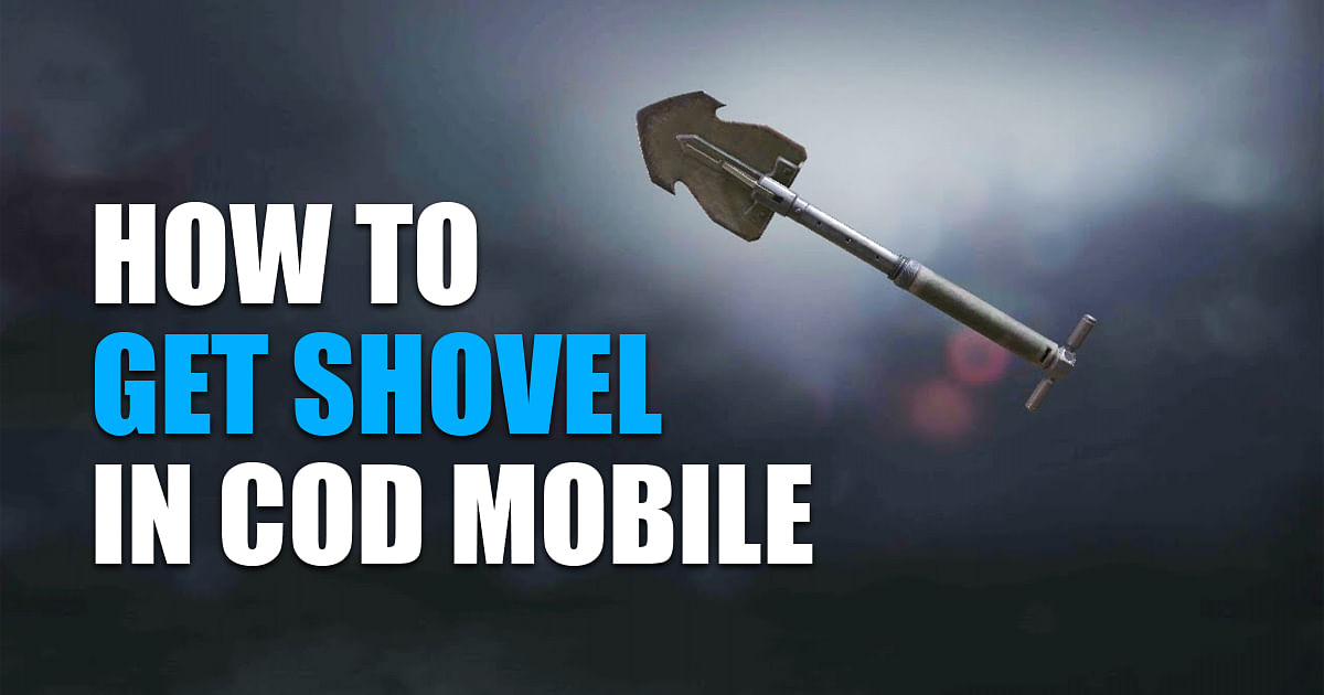 How to Get Shovel in COD Mobile: All Mission You Need to Complete
