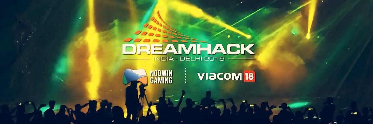 DreamHack: Delhi 2019 Announced