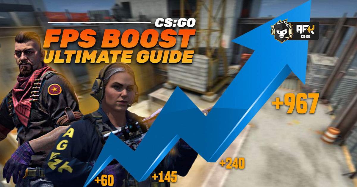 How to Increase FPS in CS:GO - Best Settings, Boost Performance, Ultimate Guide