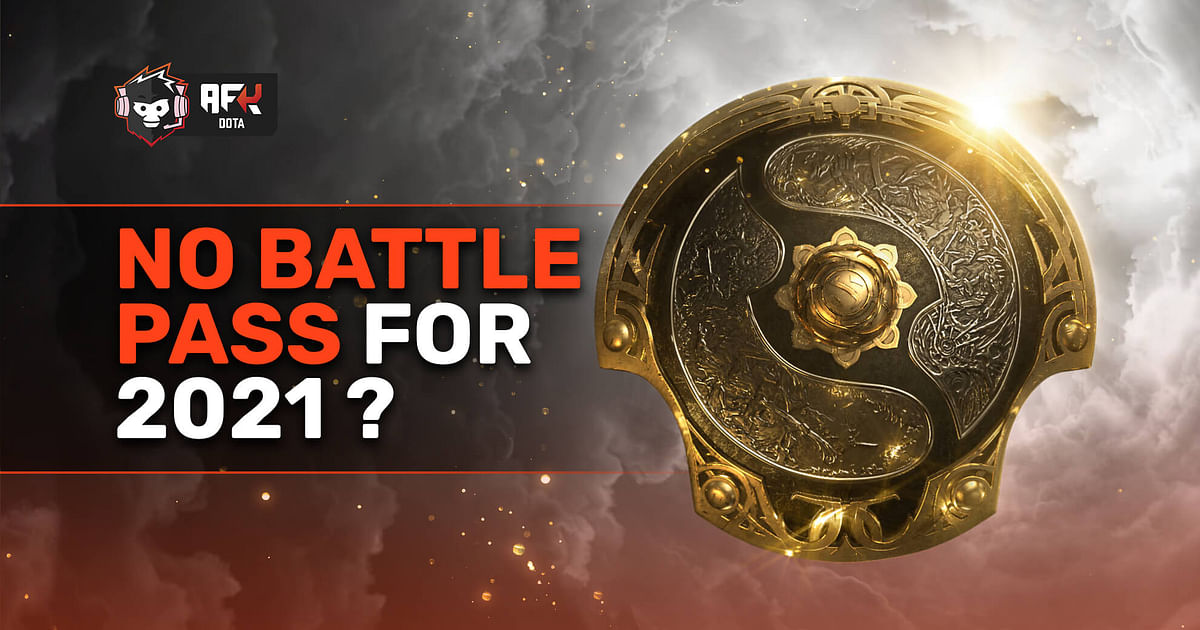Battle Pass 2021: Valve Indicates That There Will Not Be One This Year