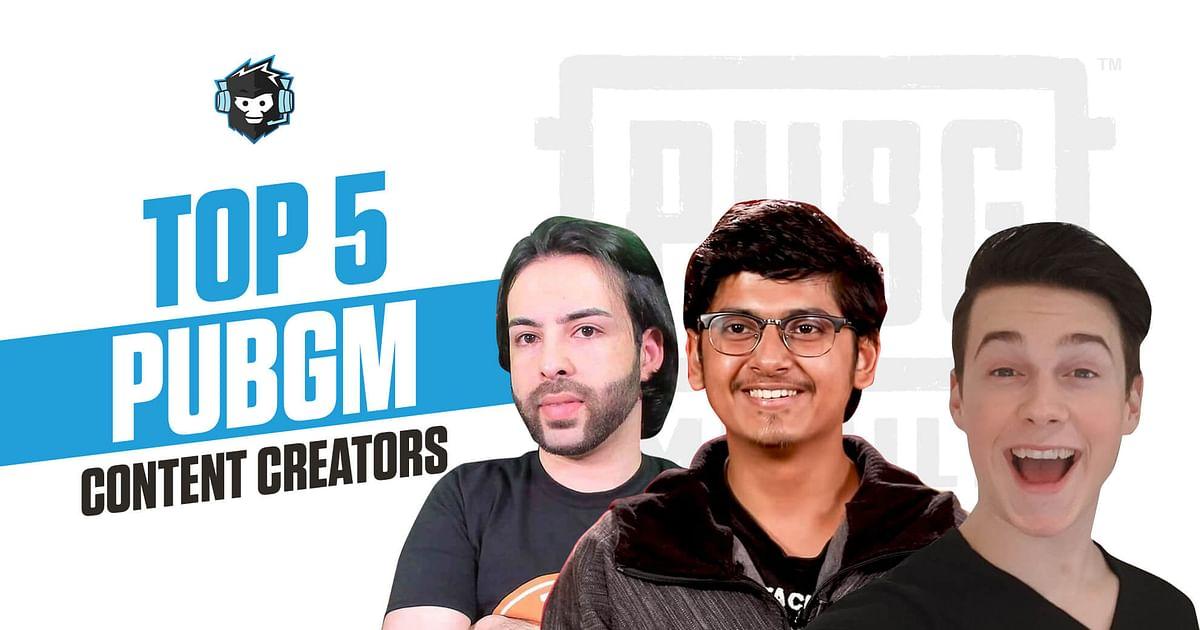 The 5 Most Popular PUBG Mobile Content Creators