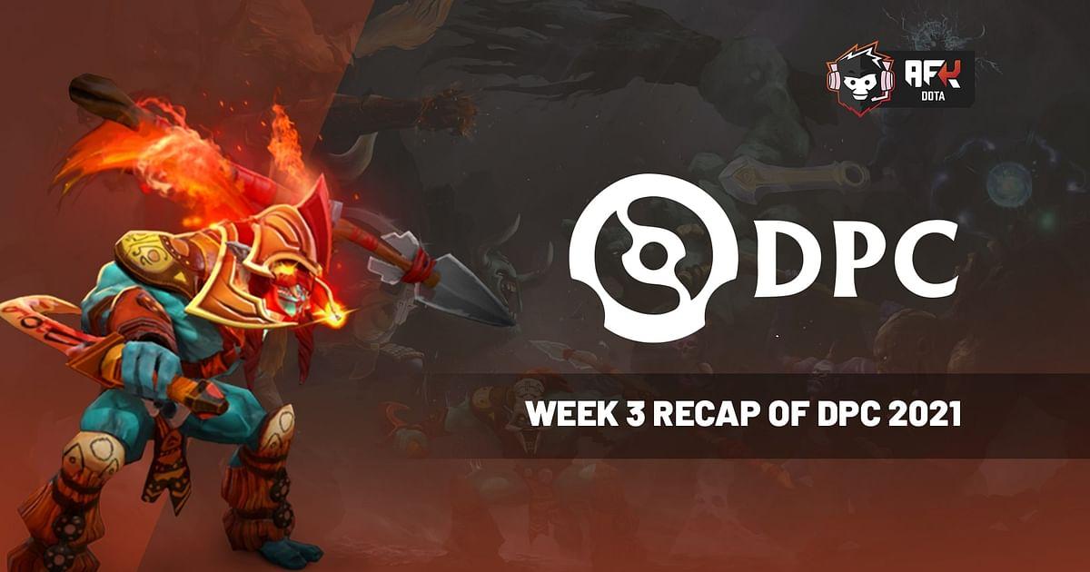 Week 3 Recap of the 2021 DPC Season 1: Upper Division [All Regions]