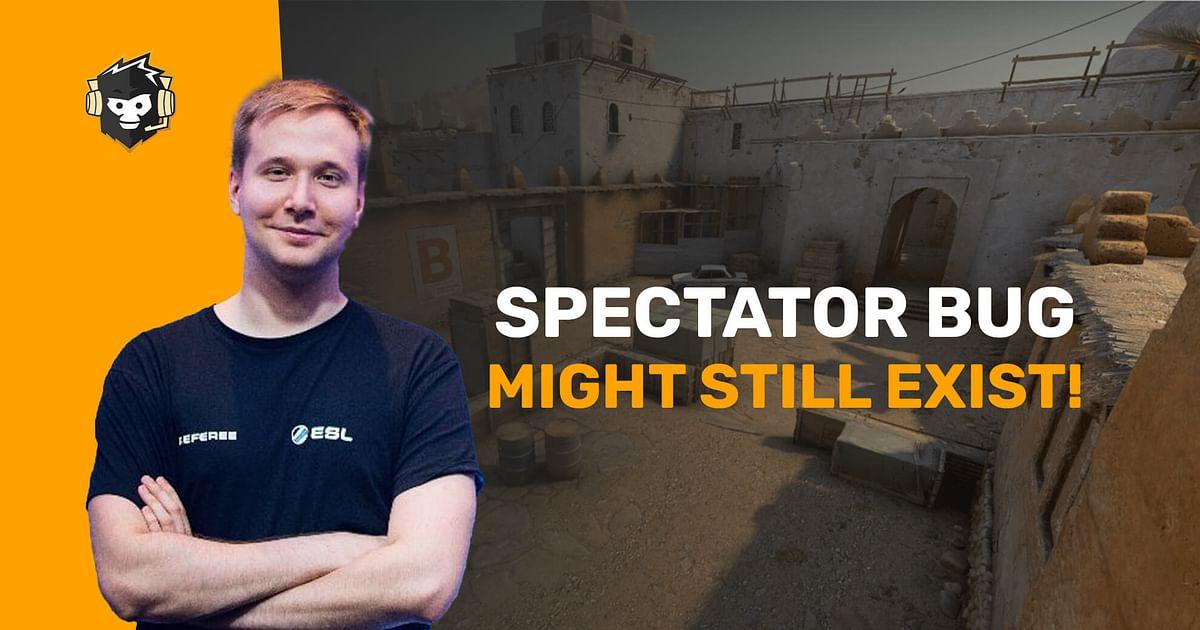 CS:GO Coach Spectator Bug Might Still Exist Despite Fix by Valve