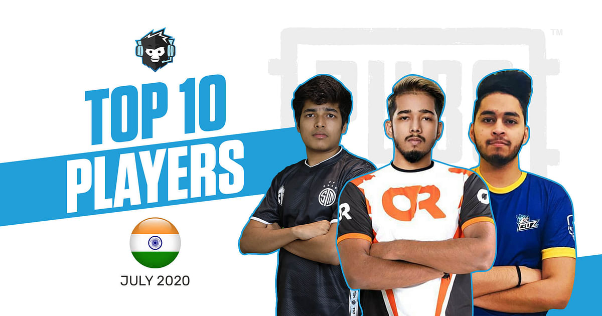 Top 10 Indian PUBG Mobile Players - July 2020