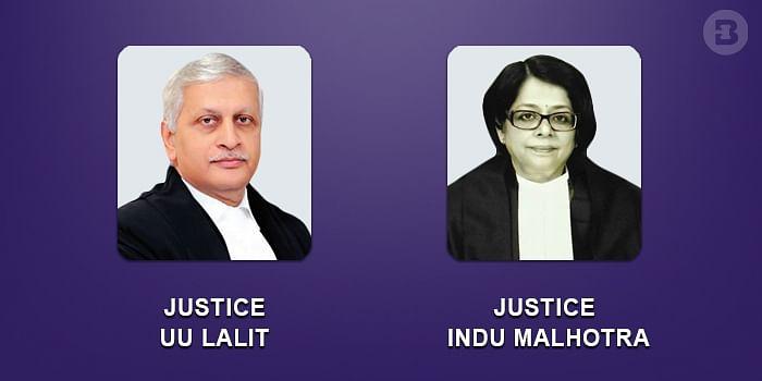 UU Lalit and Indu Malhotra