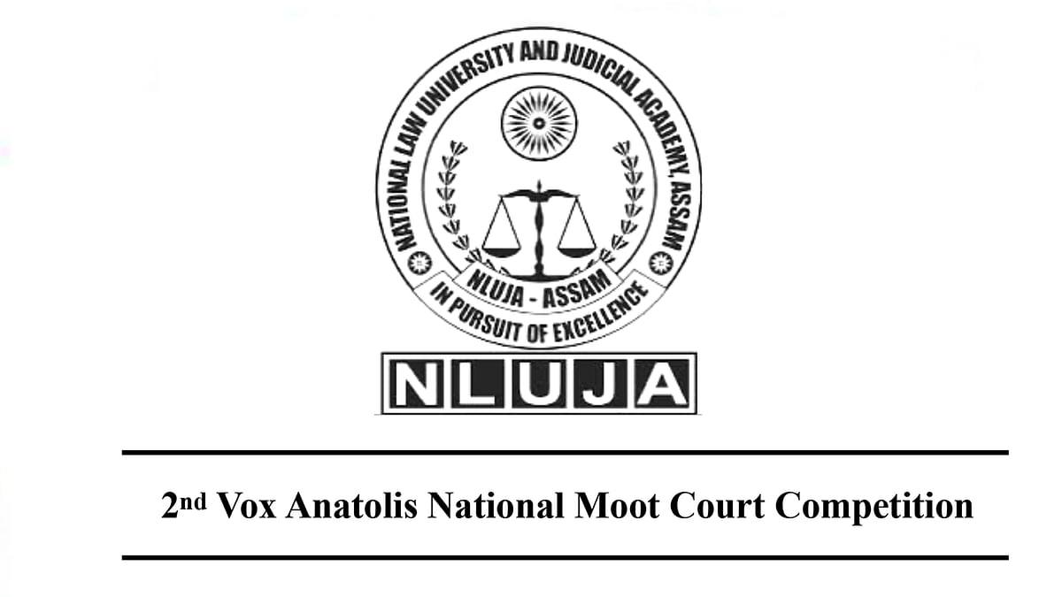 NLUJA, Assam to host Vox Anatolis National Moot Court Competition, 2020 in March [Applications open]
