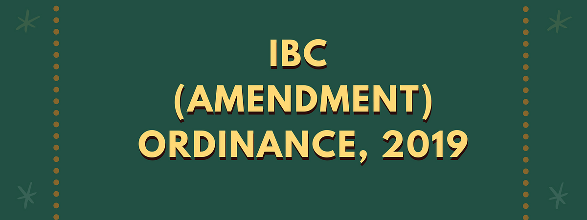 IBC (Amendment) Ordinance, 2019