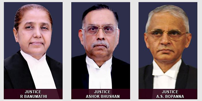 Justices R Banumathi, Ashok Bhushan and AS Bopanna