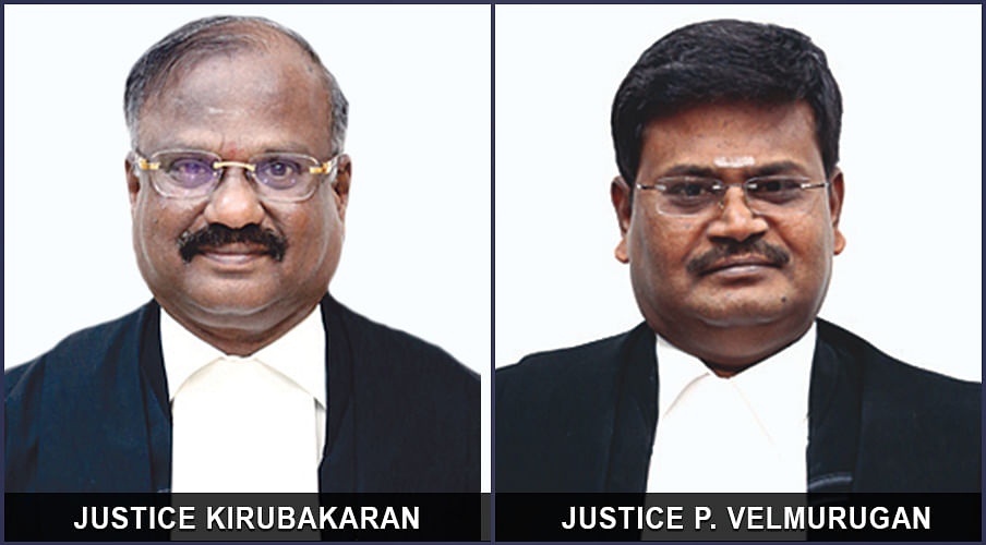 Justices N Kirubakaran and P Velmurugan