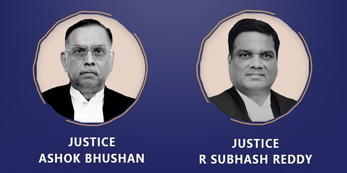 Justices Ashok Bhushan and Subhash Reddy