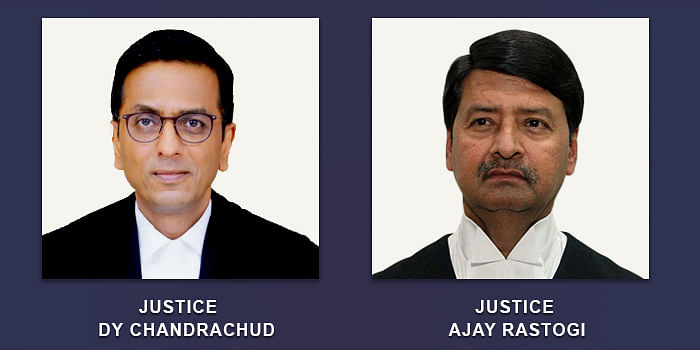 Justices DY Chandrachud and Ajay Rastogi