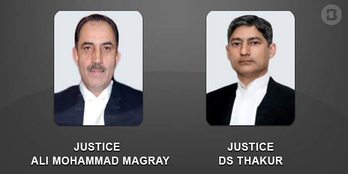 Justices Ali Mohammad Magray and DS Thakur