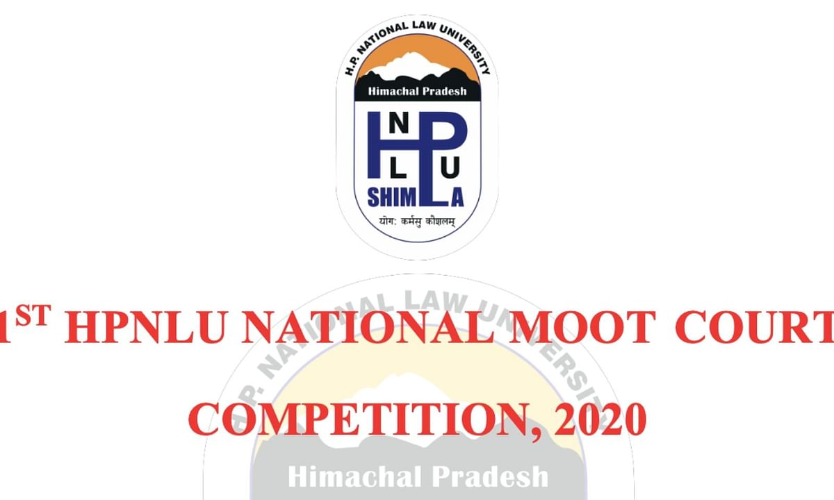 [UPDATE] 1st HPNLU National Moot Court Competition, 2020 postponed