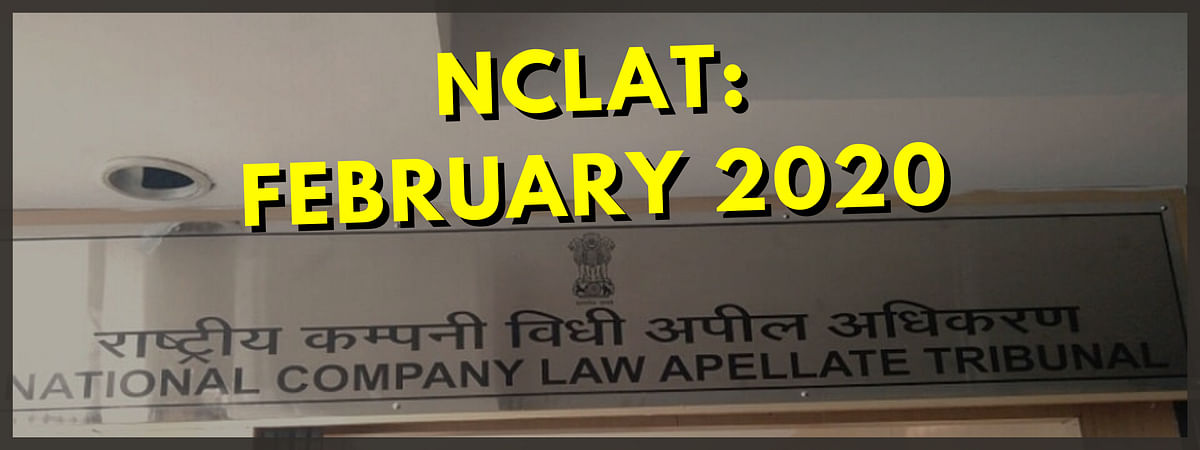 NCLAT at a Glance: February 2020