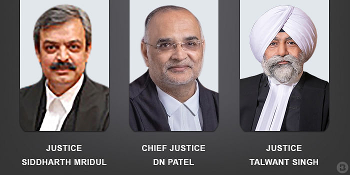 DN Patel, Justices Siddharth Mridul and Talwant Singh
