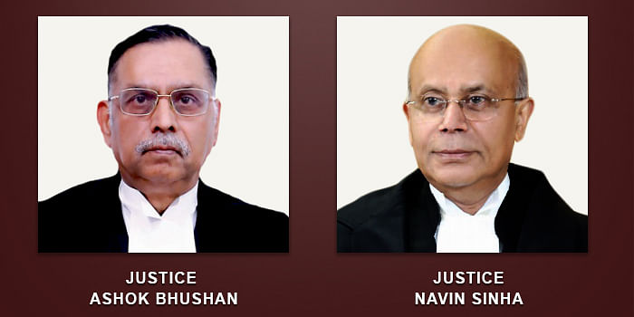 Justices Ashok Bhushan and Navin Sinha