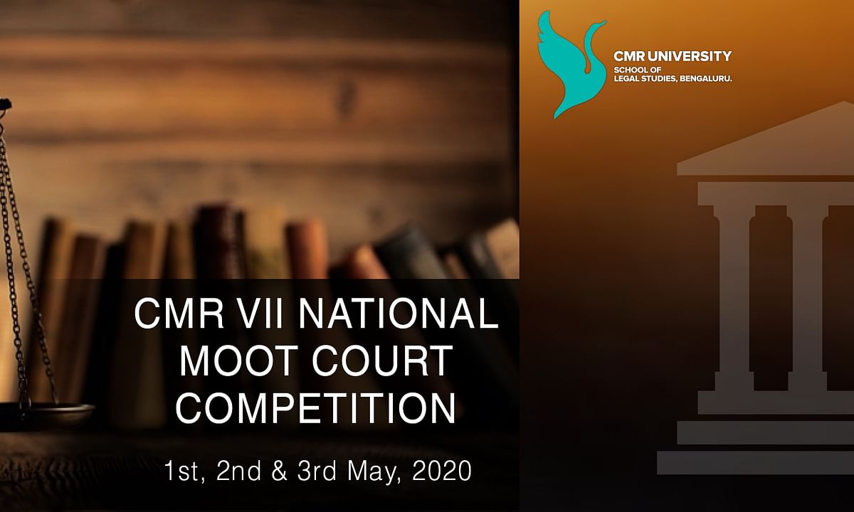 CMR University to conduct 7th edition of its National Moot Court Competition in May [Register by April 15]