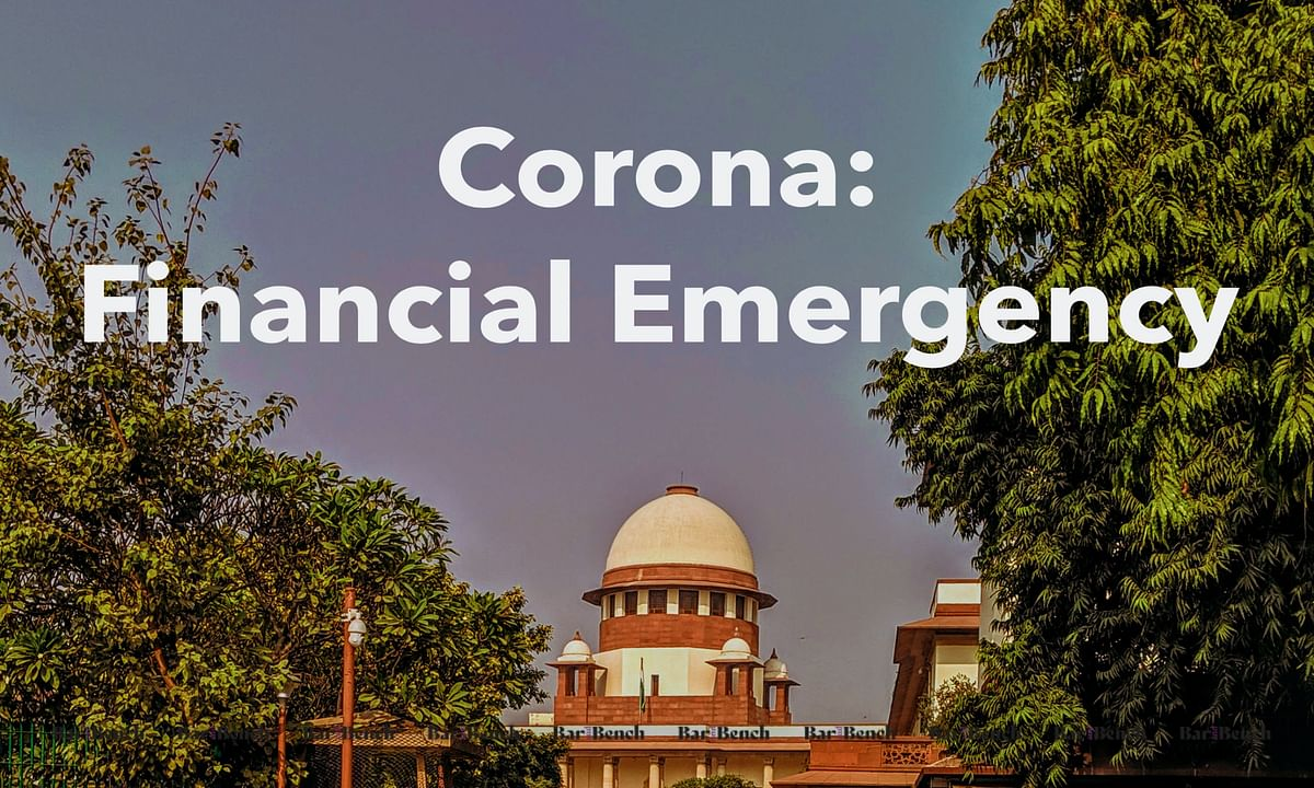Coronavirus Lockdown: PIL filed in Supreme Court seeking imposition of Financial Emergency due to COVID-19 outbreak
