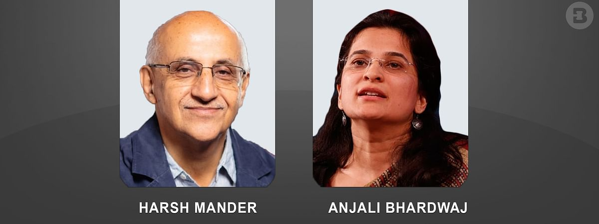 The petition was filed by Harsh Mander and Anjali Bhardwaj