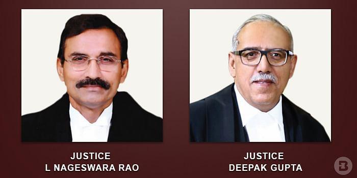 Justice L Nageswara Rao and  Justice Deepak Gupta