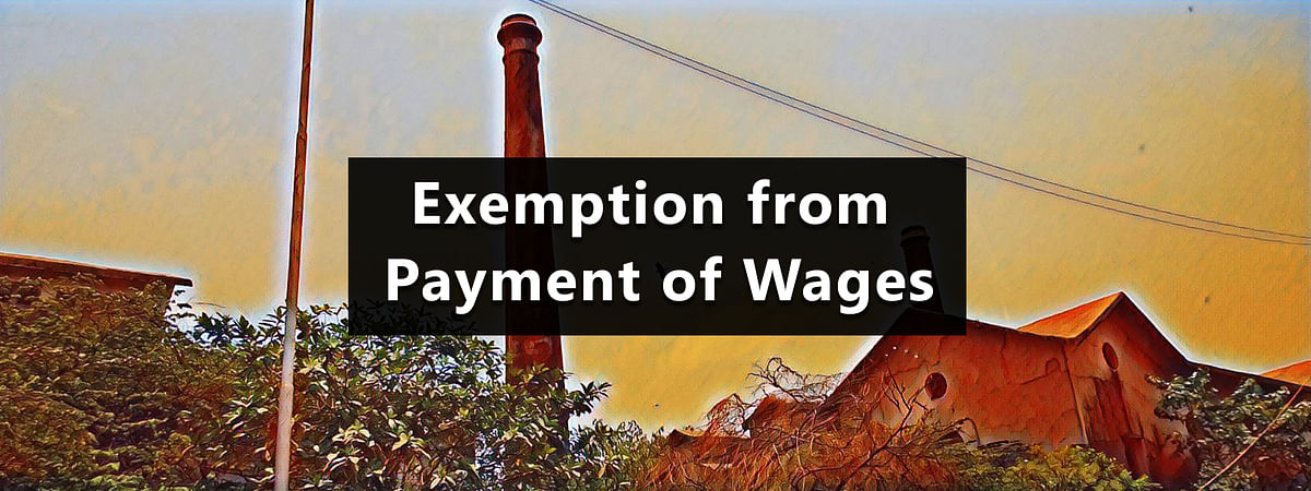 Exemption from Payment of Wages