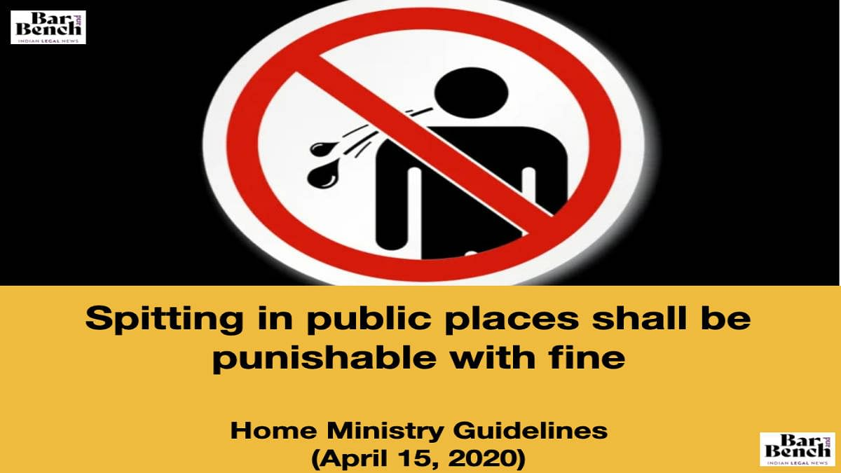 Spitting in public places shall be punishable with fine - Home Ministry Guidelines