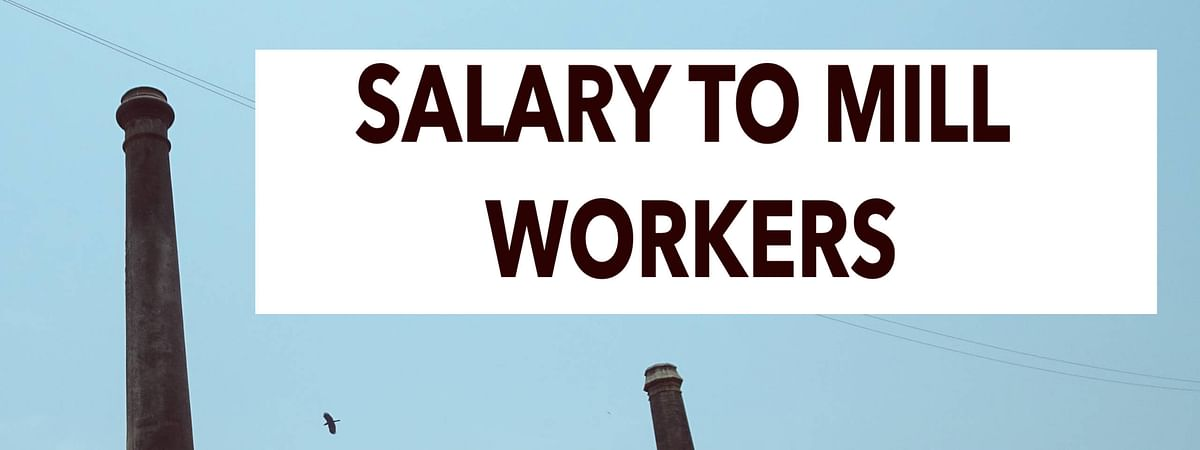 Salary to Mill Workers