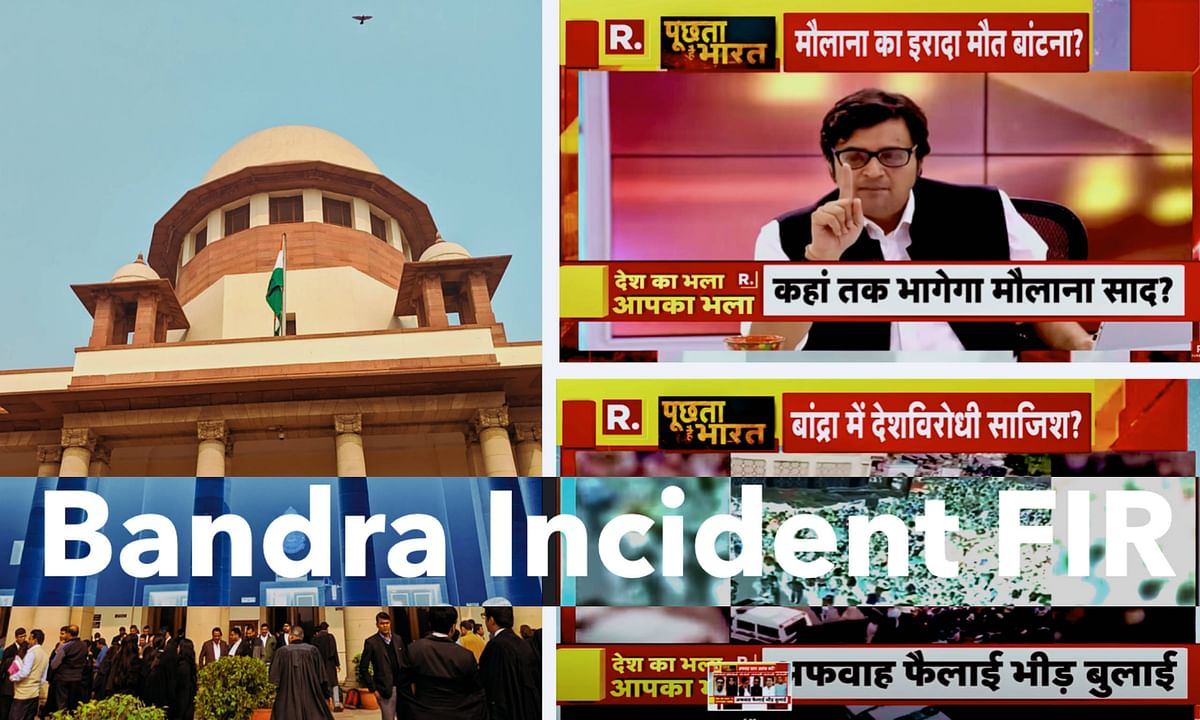 "FIR No. 2: Arnab moves Supreme Court in Bandra incident; accuses Police of malice and ill will, and Congress of ""fabricated migrant crisis"""