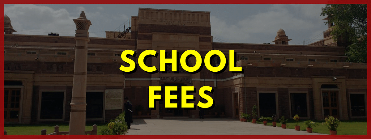 [Covid-19] State empowered under Disaster Management Act to reduce school fees: Rajasthan High Court [Read Order]