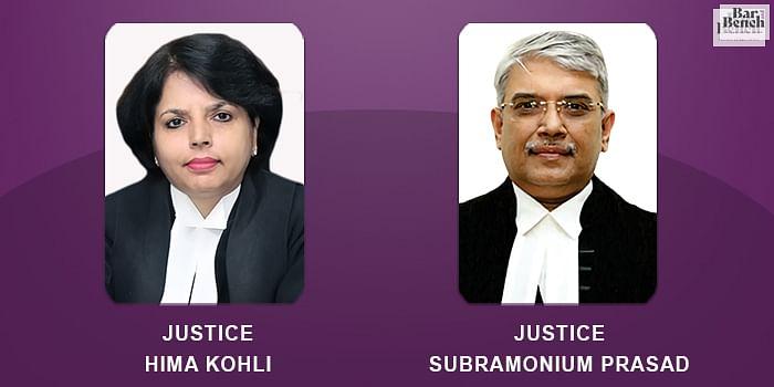 Justice Hima Kohli, Justice Subramonium Prasad