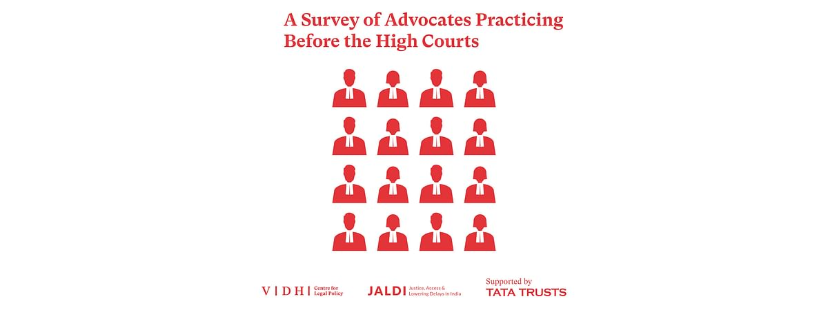 Perception of Corruption in Higher Judiciary, average monthly income of lawyers, and more: Vidhi survey of High Court advocates