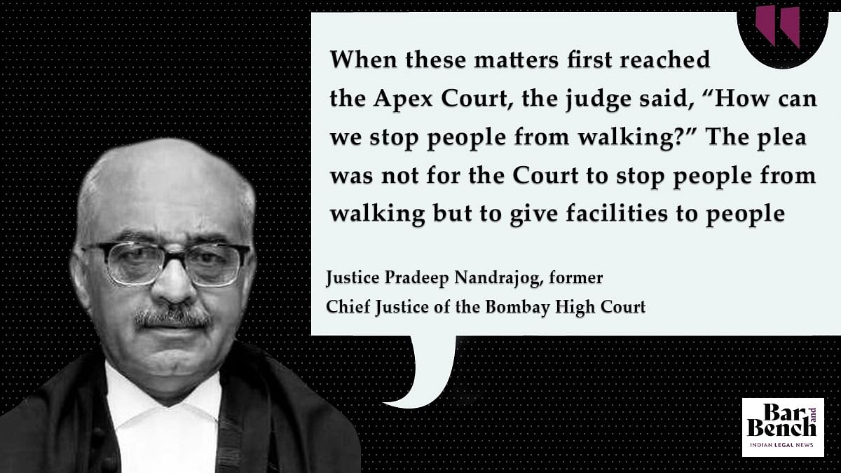Justice Nandrajog on the migrants case before the Supreme Court
